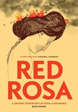 Red Rosa | Kate Evans |