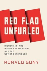 Red Flag Unfurled | Ronald Grigor Suny |