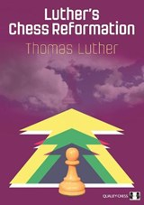 Luther's Chess Reformation | Thomas Luther |