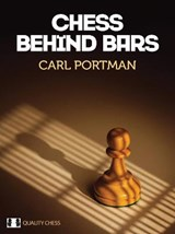 Chess Behind Bars | Carl Portman |