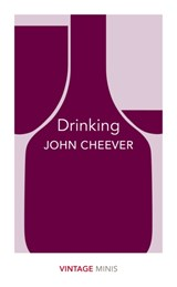 Vintage minis Drinking | John Cheever |