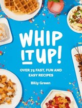 Whip It Up! | Billy Green |