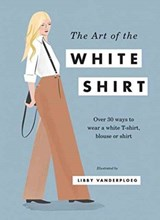 Art of the white shirt | Hardie Grant Books |