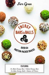 Energy bars and balls : over 60 protein-packed snacks