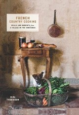 French country cooking | Mimi Thorisson |