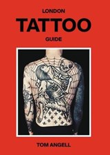 London tattoo guide | Tom Angell |