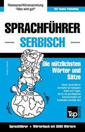 Sprachfuhrer Deutsch-Serbisch Und Thematischer Wortschatz Mit 3000 Wortern