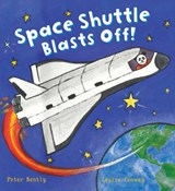 Busy Wheels: Space Shuttle Blasts off | Peter Bently |