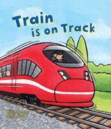 Busy Wheels: Train is on the Track | Peter Bently |