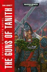 Guns of Tanith | Dan Abnett |