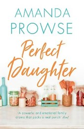 Perfect Daughter | Amanda Prowse |