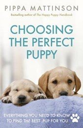 Choosing the Perfect Puppy | Pippa Mattinson |