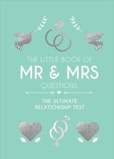 The Little Book of Mr & Mrs Questions | auteur onbekend |
