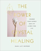 Power of Crystal Healing | Marion McGeough |