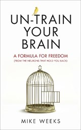 Un-train your brain | Mike Weeks |
