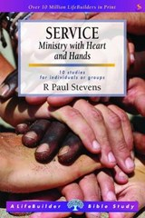 Service: Ministry with Heart and Hands | R. Paul Stevens |