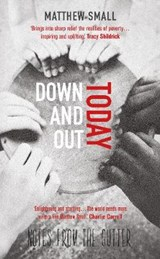 Down and Out Today | Matthew Small |