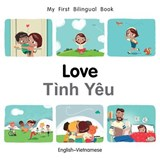 My First Bilingual Book-Love (English-Vietnamese) | Milet Publishing |