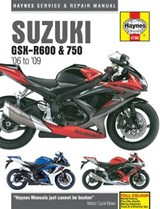 Suzuki Gsx-R600 & 750 '06 to '09 | Editors of Haynes Manuals |