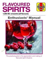 Flavoured Spirits Enthusiasts Manual | Tim Hampson |