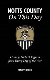Notts County on This Day