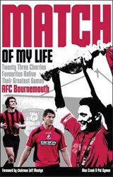 Afc Bournemouth Match of My Life | Alex Crook |