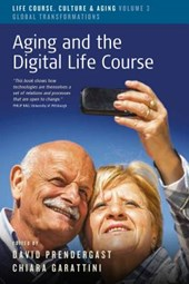 Aging and the Digital Life Course | David Prendergast |