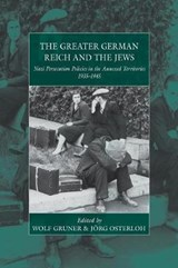 Greater German Reich and the Jews | Wolf Gruner Osterloh |