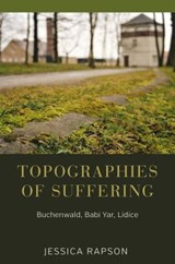 Topographies of Suffering | Jessica Rapson |
