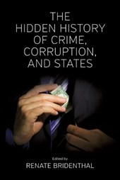 Hidden History of Crime, Corruption, and States