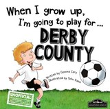 When I Grow Up I'm Going to Play for Derby | Gemma Cary |