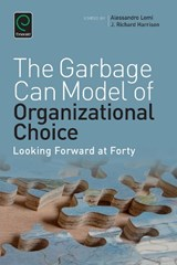 Garbage Can Model of Organizational Choice | Richard Harrison |
