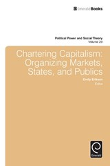Chartering Capitalism | Emily Erikson |