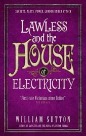 Lawless and the house of electricity
