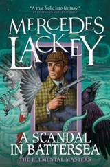 Scandal in Battersea | Mercedes Lackey |