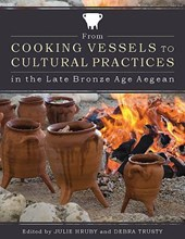 From Cooking Vessels to Cultural Practices in the Late Bronz