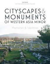 Cityscapes and Monuments of Western Asia Minor | Eva Mortensen |