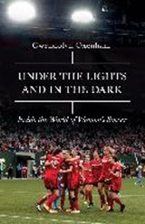 Under the Lights and In the Dark | Gwendolyn Oxenham |
