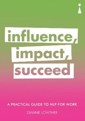 Influence, impact, succeed