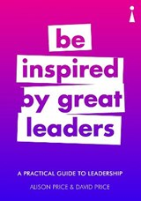Be inspired by great leaders | Price, Alison ; Price, David |