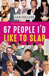 67 People I'd Like To Slap | Ian Collins |