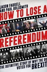 How to Lose a Referendum | Jason Farrell |