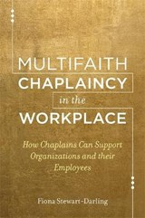Multifaith Chaplaincy in the Workplace | Fiona Stewart-darling |