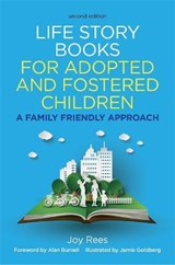 Life Story Books for Adopted and Fostered Children, Second E | Joy Rees |