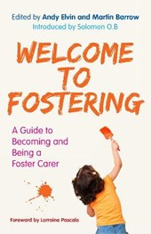 Welcome to Fostering | Andy Elvin |