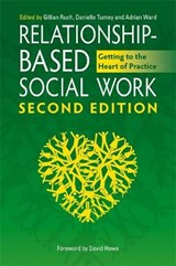 Relationship-Based Social Work, Second Edition | Gillian Rauch |