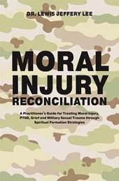 Moral Injury Reconciliation