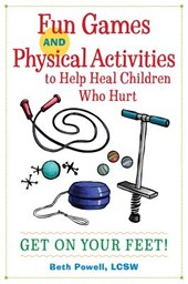 Fun Games and Physical Activities to Help Heal Children Who