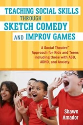 Teaching Social Skills Through Sketch Comedy and Improv Game