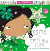 Sparkle Town Fairies Esme the Emerald Fairy | Sarah Creese |